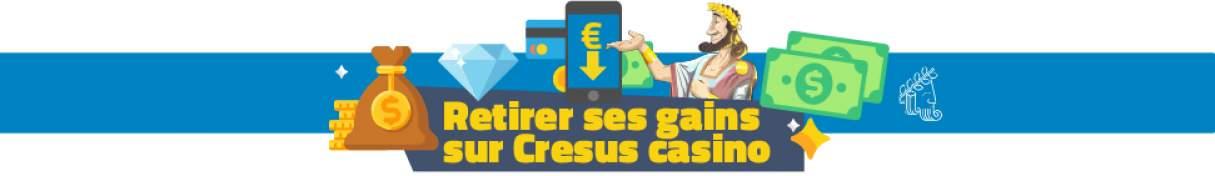 retirer ses gains sur cresus casino