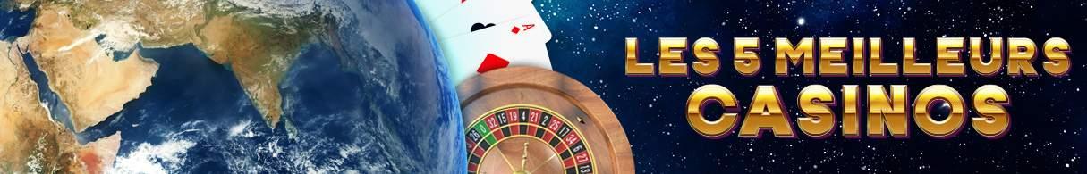meilleurs casinos terrestres