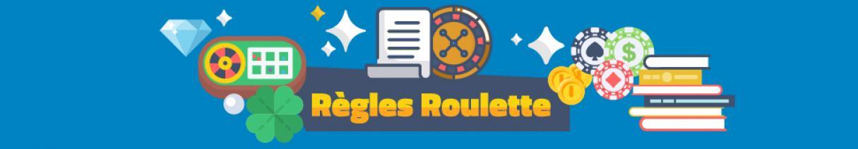 Regle roulette