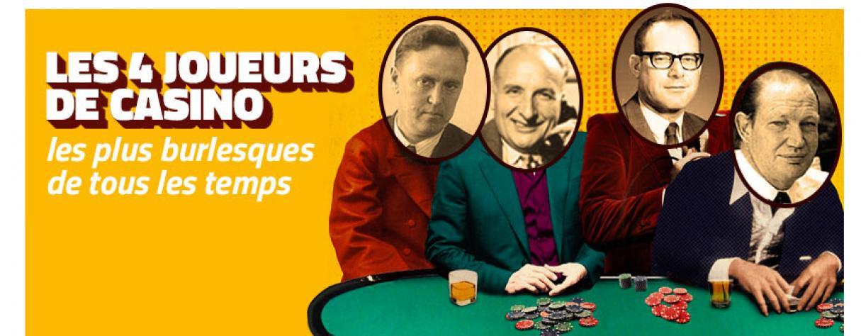 les 4 joueurs de casino les plus burlesque de tous les temps