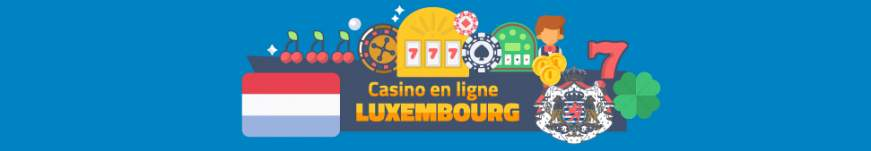 Casino en ligne Luxembourg