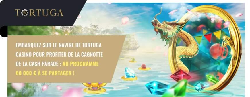 tortuga casino tournoi cash parade