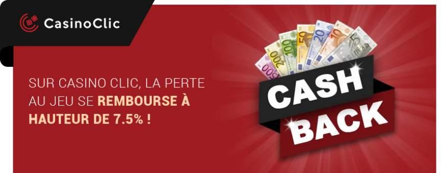 cashback casino clic promotion remboursement perte